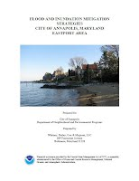 (March 2011). Flood and Inundation Mitigation Strategies, City of Annapolis, Maryland: Eastport Area