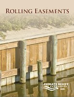 Titus, J. G. (2010). Rolling Easements. Climate Ready Estuaries Program, U.S. Environmental Protection Agency.
